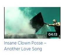 Insane Clown Posse – Another Love Song